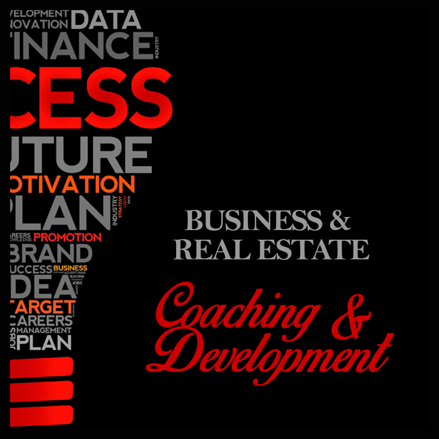 Business & Real Estate Coaching & Development